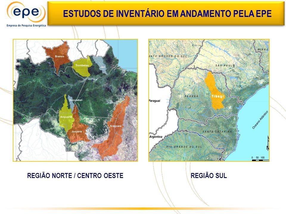 ESTUDOS DE INVENTÁRIO EM ANDAMENTO REGIÃO NORTE / CENTRO OESTEREGIÃO SUL ESTUDOS DE INVENTÁRIO EM ANDAMENTO PELA EPE