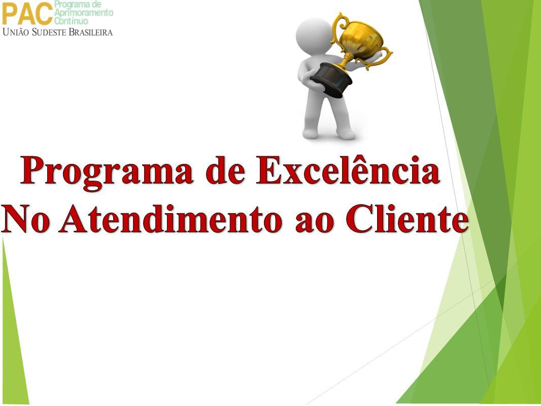 Programa de Excelência no Atendimento ao Cliente Manual de Atendimento das Escolas da USeB.