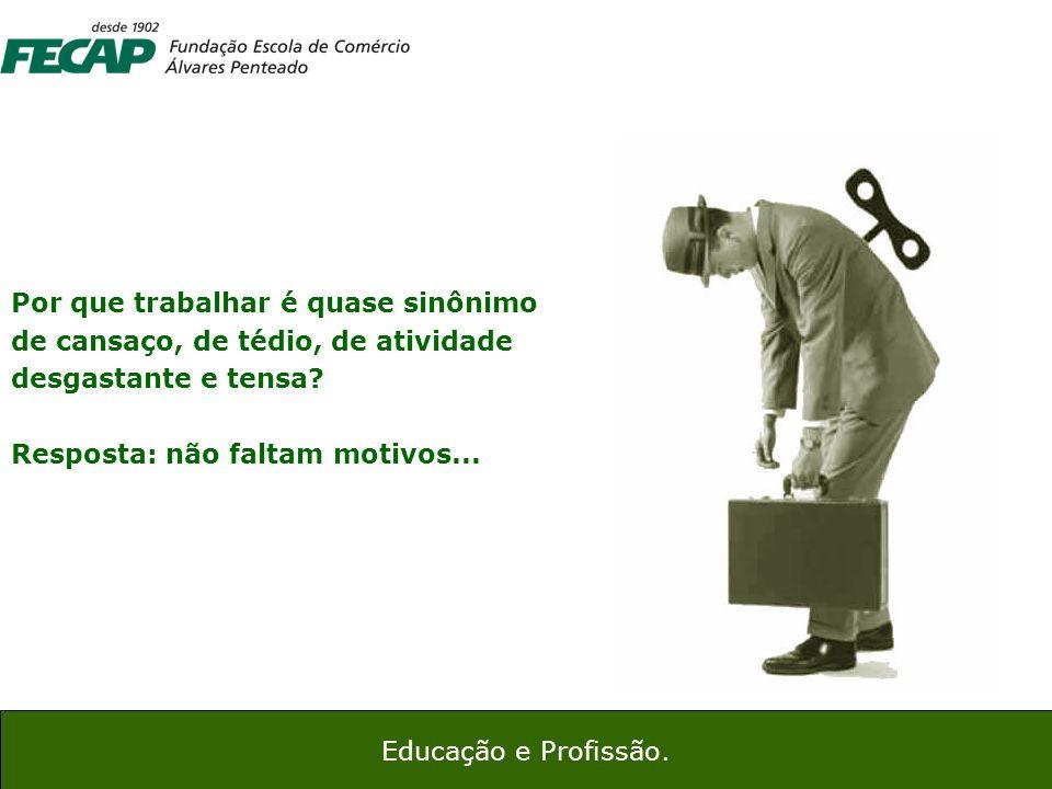 24 Educação e Profissão A situação ruim das mulheres (taxas março 2011)