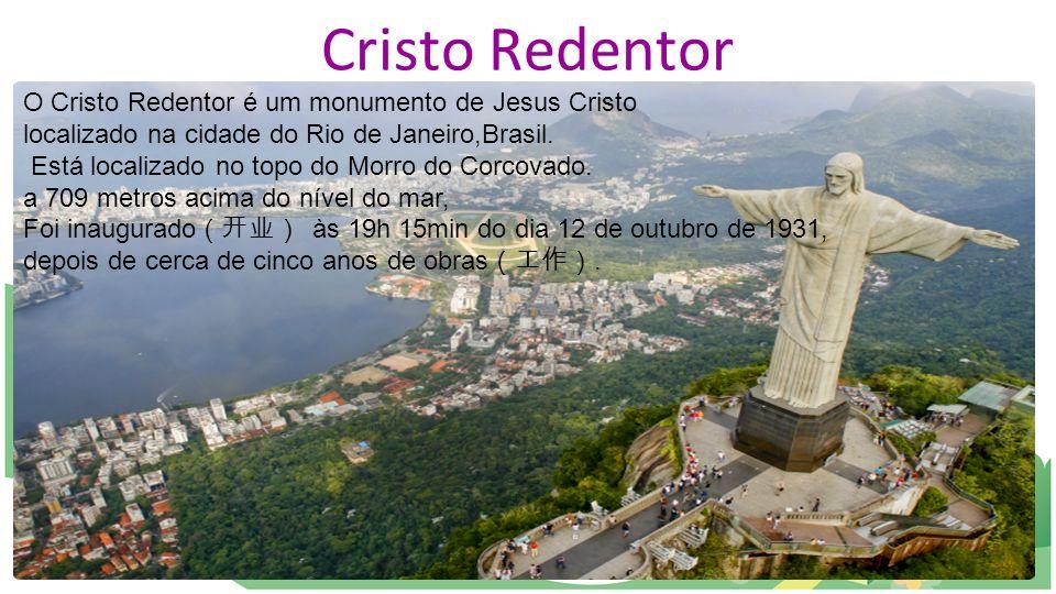Cristo Redentor O Cristo Redentor é um monumento de Jesus Cristo localizado na cidade do Rio de Janeiro,Brasil. Está localizado no topo do Morro do Co