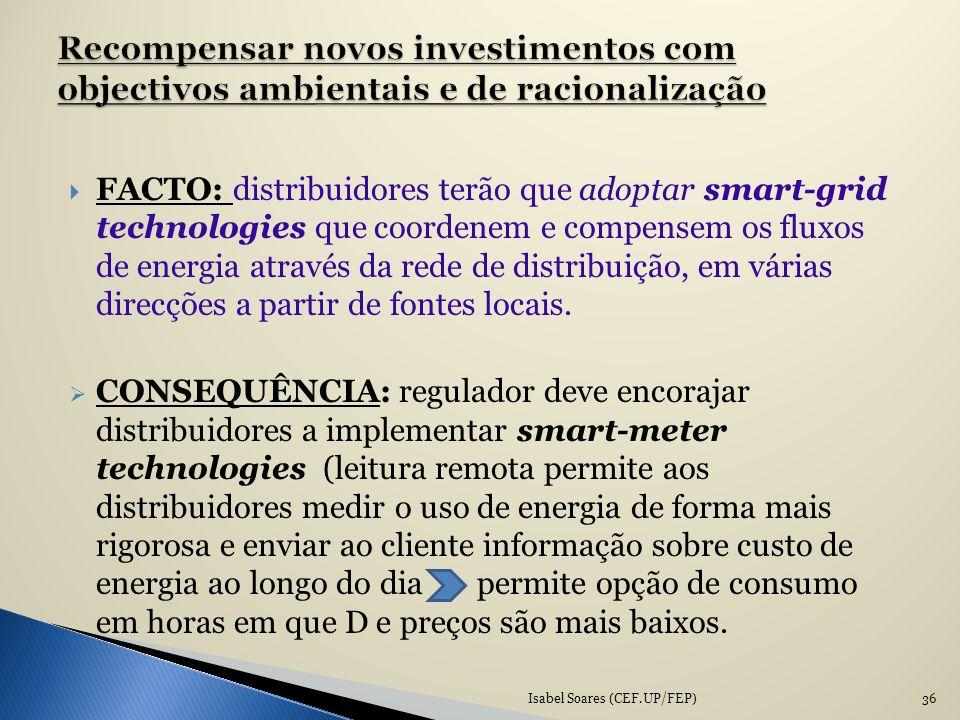 FACTO: distribuidores terão que adoptar smart-grid technologies que coordenem e compensem os fluxos de energia através da rede de distribuição, em vár