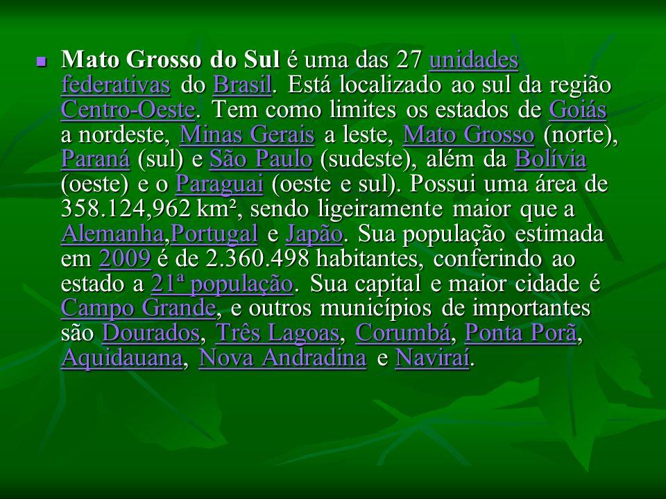 Mato Grosso do Sul é uma das 27 unidades federativas do Brasil. Está localizado ao sul da região Centro-Oeste. Tem como limites os estados de Goiás a