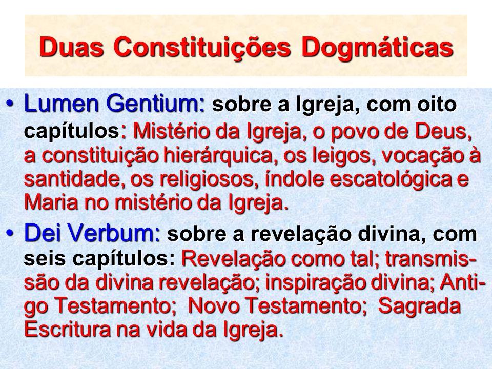 Duas Constituições Dogmáticas Lumen Gentium: sobre a Igreja, com oito capítulos : Mistério da Igreja, o povo de Deus, a constituição hierárquica, os l