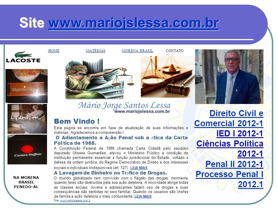 Curriculum Mário Jorge Santos Lessa Promotor de Justiça Aposentado.