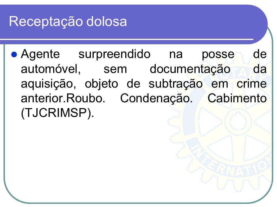 Receptação dolosa Agente surpreendido na posse de automóvel, sem documentação da aquisição, objeto de subtração em crime anterior.Roubo. Condenação. C