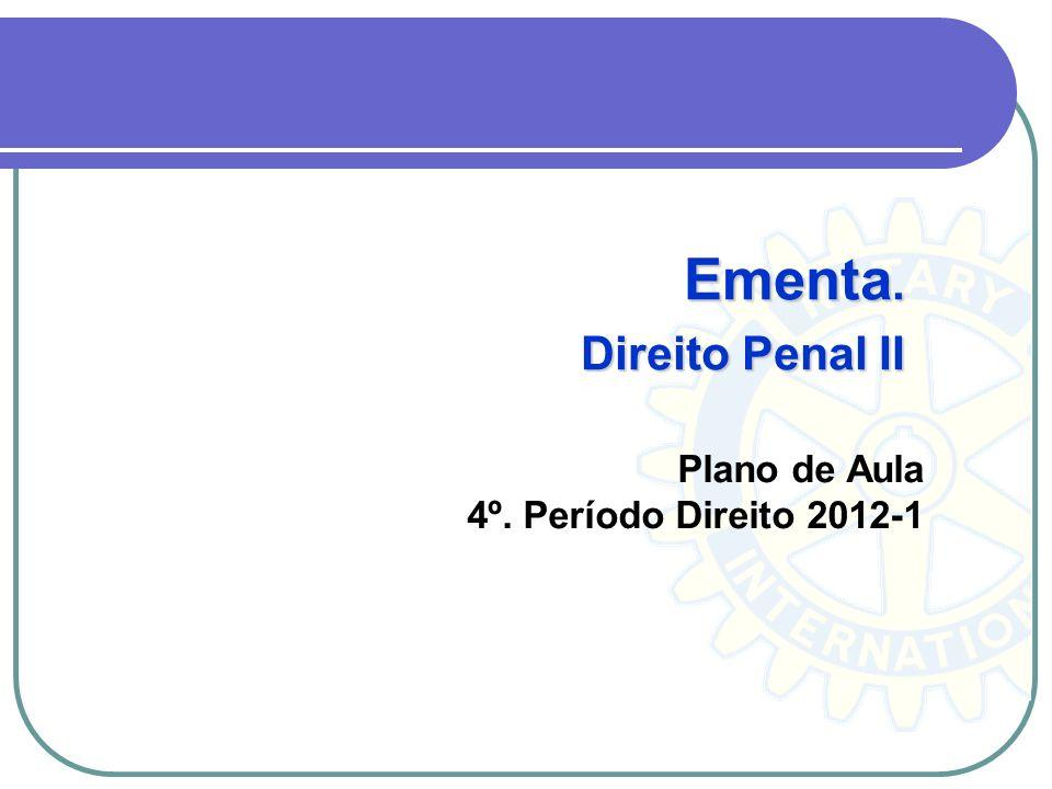 Bibliografia Básica CAPEZ, Fernando.Curso de Direito Penal.