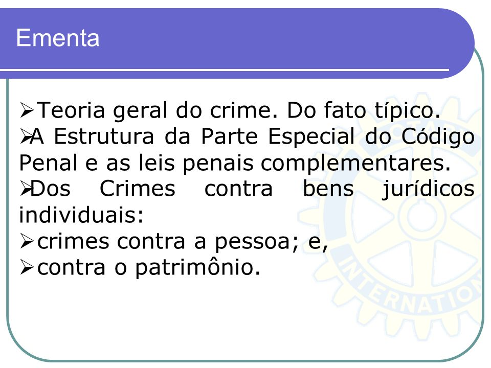 Conteúdo Programático UNIDADE 1 - DOS CRIMES CONTRA A VIDA: DO HOMICÍDIO DO INDUZIMENTO, INSTIGAÇÃO OU AUXÍLIO AO SUICÍDIO.