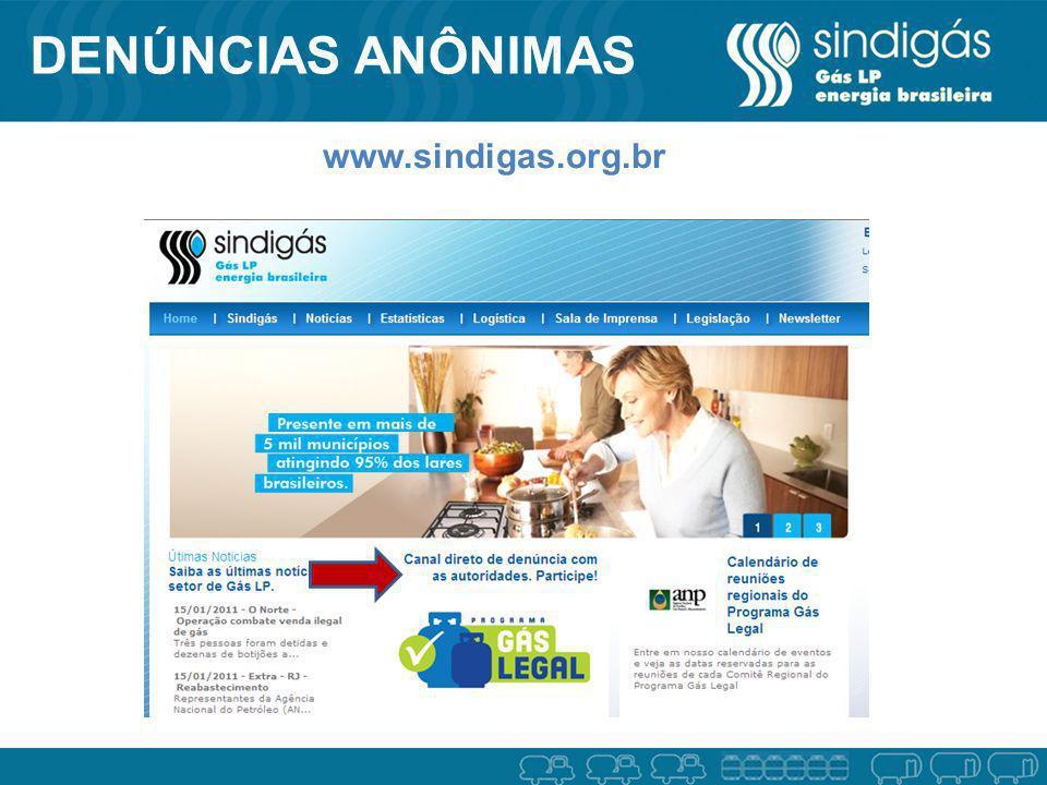 DENÚNCIAS ANÔNIMAS www.sindigas.org.br