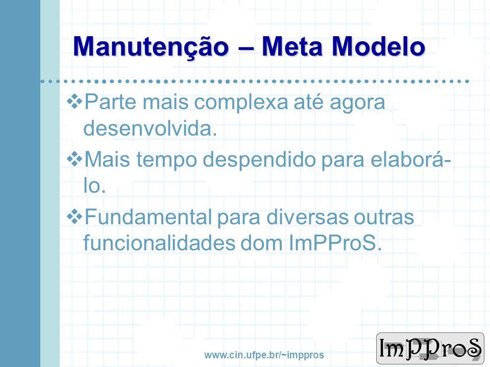 www.cin.ufpe.br/~imppros Manutenção - Ferramentas Cadastro de Ferramentas Auxiliares do ImPProS.