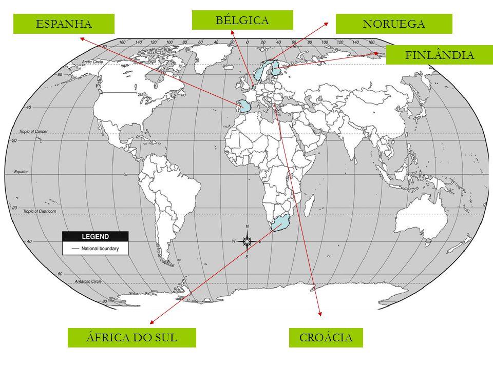 CROÁCIA NORUEGA FINLÂNDIA BÉLGICA ÁFRICA DO SUL ESPANHA