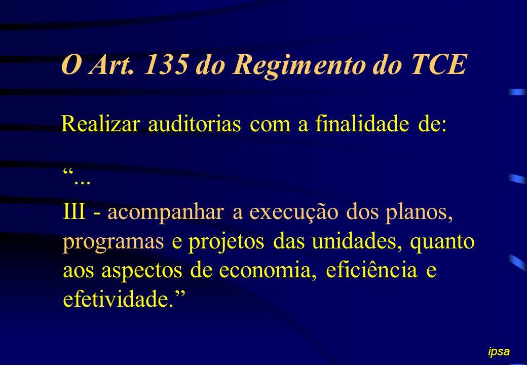 O Art. 74 da CONSTITUIÇÃO FEDERAL Sistema de controle interno com a finalidade de: –I - avaliar o cumprimento das metas previstas no plano plurianual,