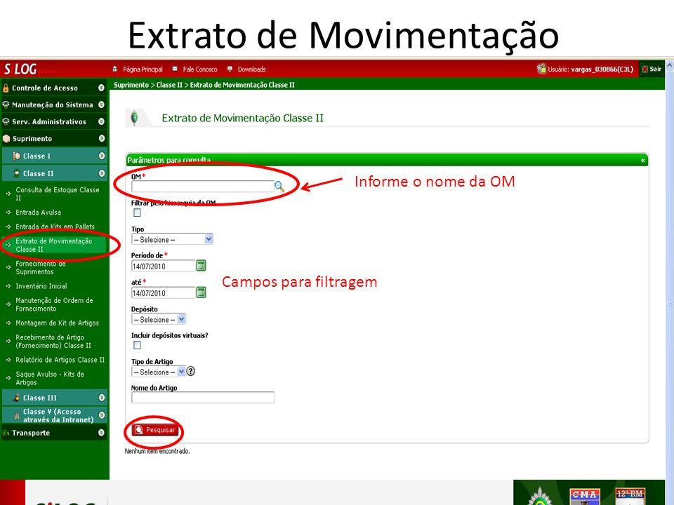 Informe o nome da OM Campos para filtragem Extrato de Movimentação