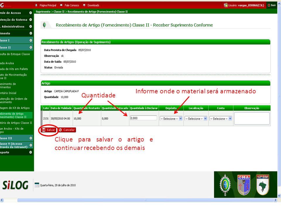 Informe onde o material será armazenado Quantidade Clique para salvar o artigo e continuar recebendo os demais