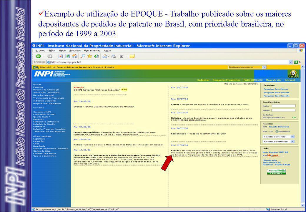 Exemplo de utilização do EPOQUE - Trabalho publicado sobre os maiores depositantes de pedidos de patente no Brasil, com prioridade brasileira, no perí