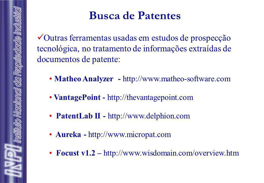 Busca de Patentes Outras ferramentas usadas em estudos de prospecção tecnológica, no tratamento de informações extraídas de documentos de patente: Mat