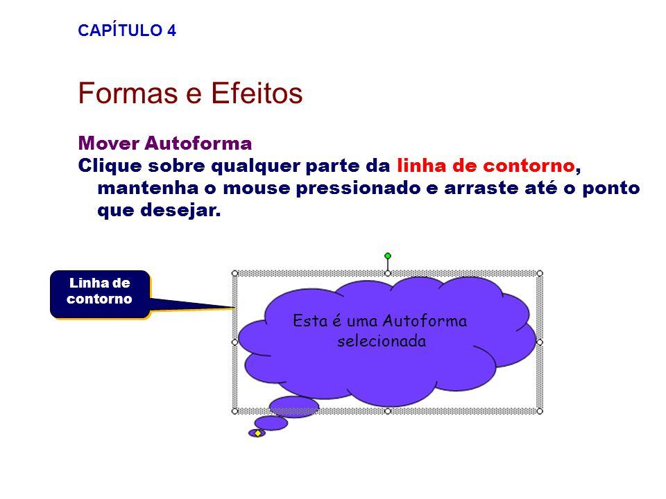 Girando AutoFormas Selecione a Autoforma que deseja girar, clique no botão (girar livremente).