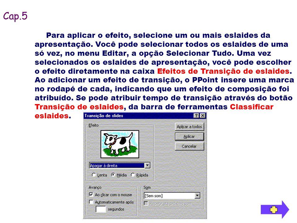 Para iniciar o teste de intervalo, pressione o botão Testar Intervalos, da barra de ferramentas Classificar eslaides.