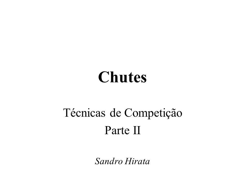 Chutes Técnicas de Competição Parte II Sandro Hirata