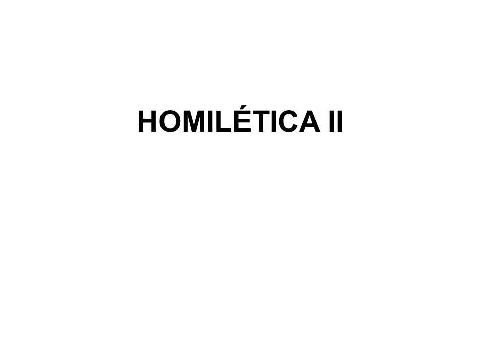 HOMILÉTICA II