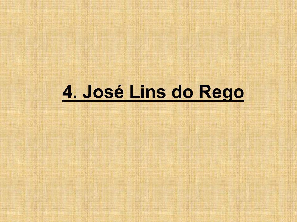 4. José Lins do Rego