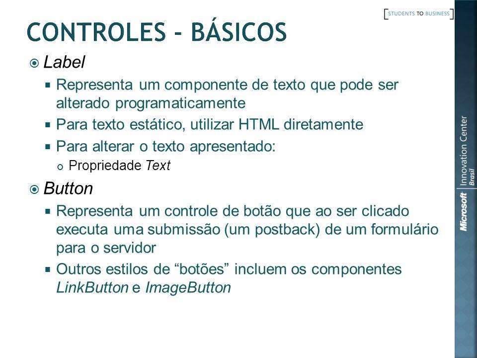 Label Representa um componente de texto que pode ser alterado programaticamente Para texto estático, utilizar HTML diretamente Para alterar o texto ap