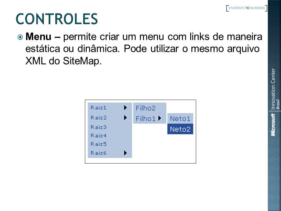 Menu – permite criar um menu com links de maneira estática ou dinâmica. Pode utilizar o mesmo arquivo XML do SiteMap.