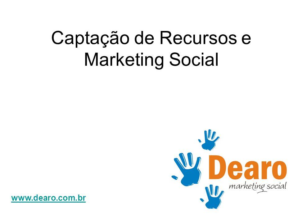 www.dearo.com.br Captação de Recursos e Marketing Social
