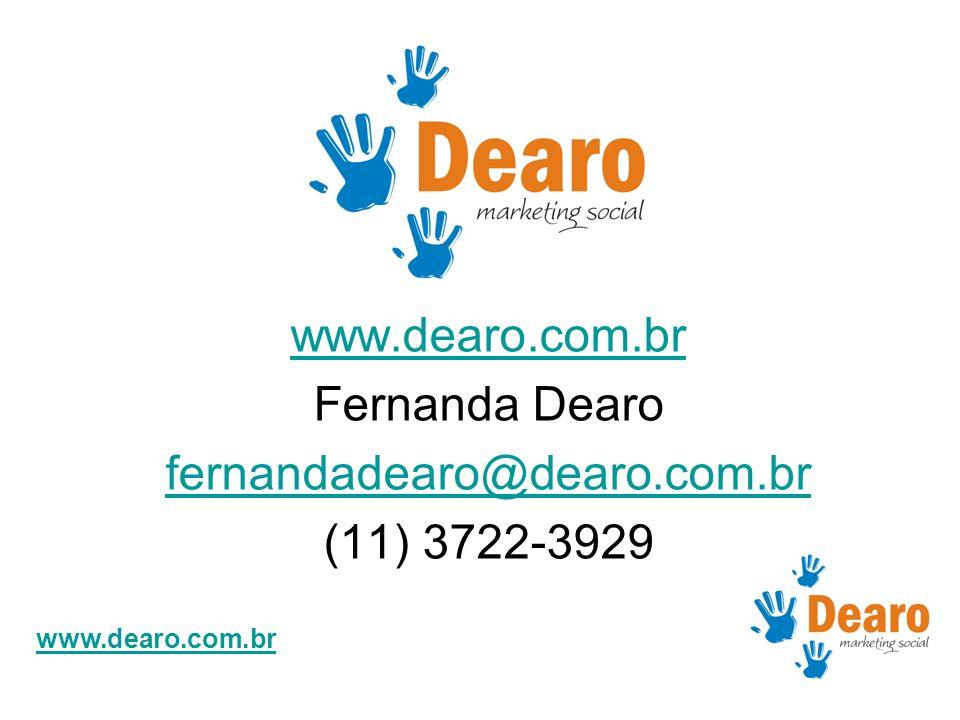 www.dearo.com.br Fernanda Dearo fernandadearo@dearo.com.br (11) 3722-3929