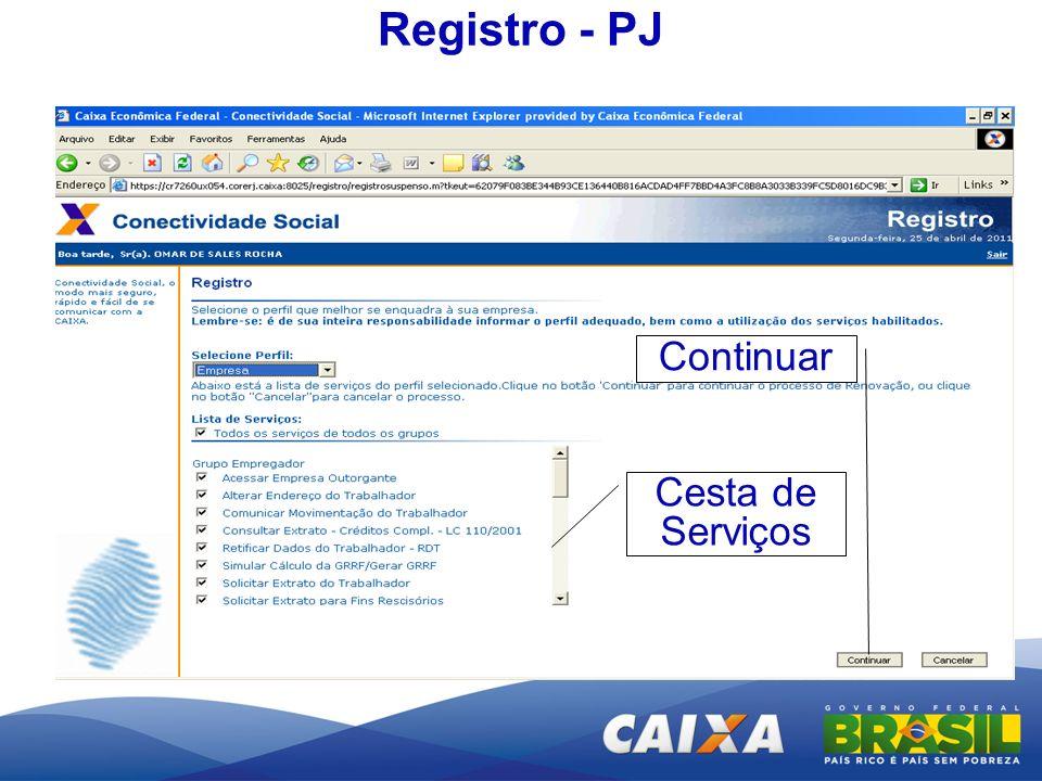 Registro - PJ Cesta de Serviços Continuar