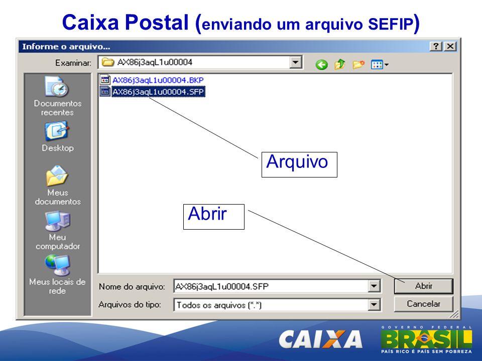 Arquivo Abrir Caixa Postal ( enviando um arquivo SEFIP )