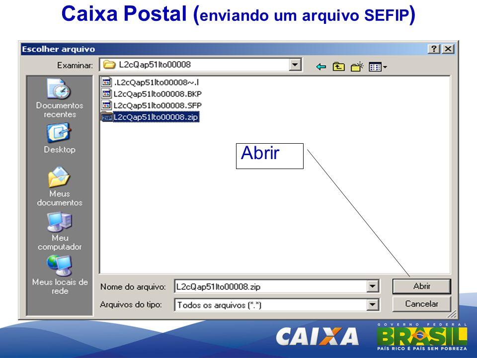Abrir Caixa Postal ( enviando um arquivo SEFIP )