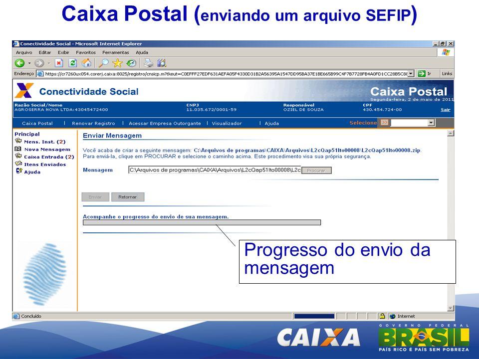 Progresso do envio da mensagem Caixa Postal ( enviando um arquivo SEFIP )