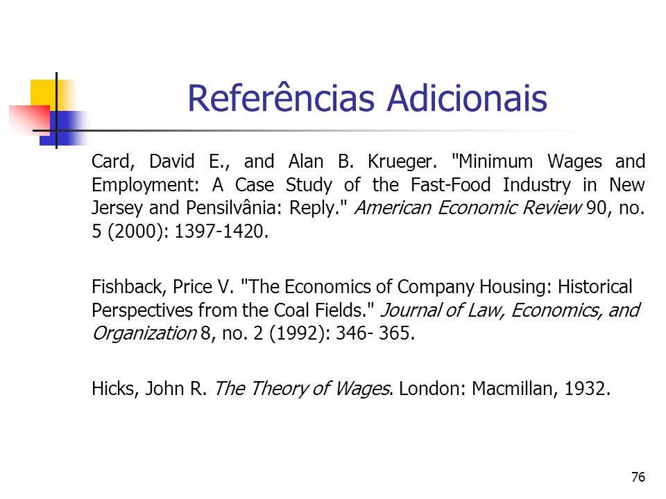 76 Referências Adicionais Card, David E., and Alan B. Krueger.
