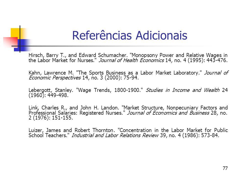 77 Referências Adicionais Hirsch, Barry T., and Edward Schumacher.