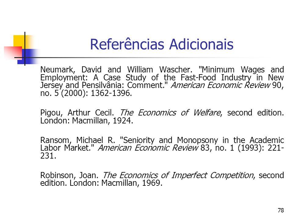 78 Referências Adicionais Neumark, David and William Wascher.