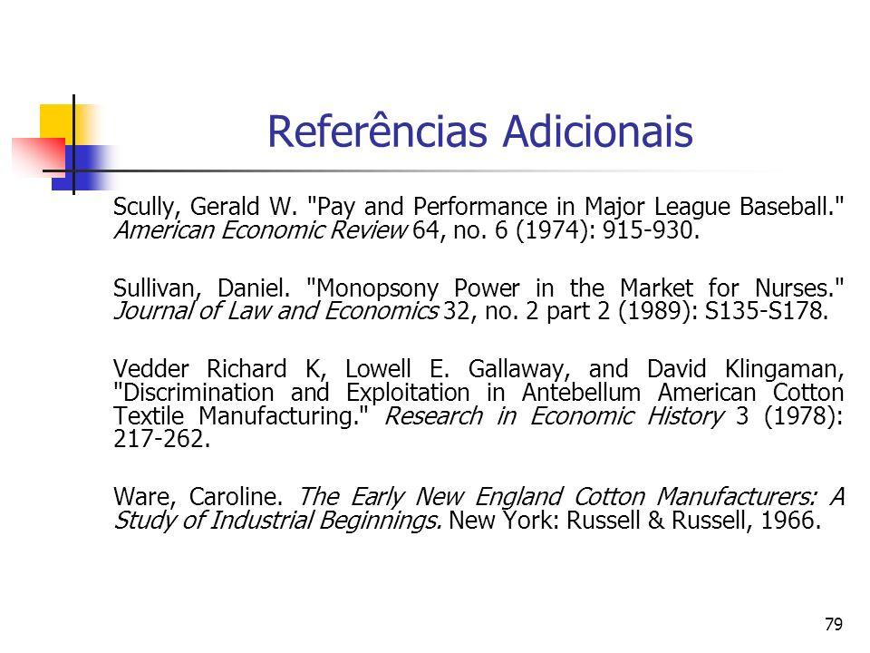 79 Referências Adicionais Scully, Gerald W.