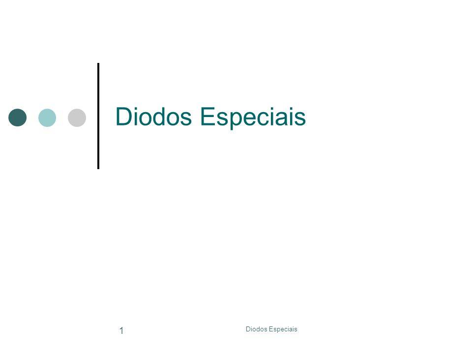 Diodos Especiais 1