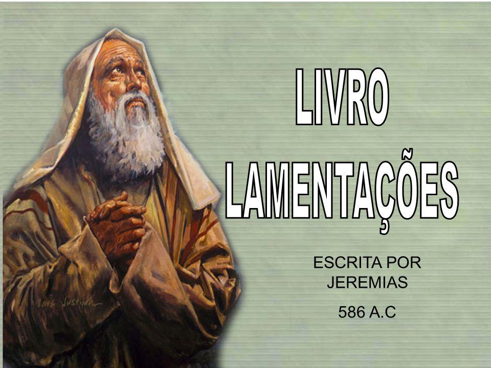 ESCRITA POR JEREMIAS 586 A.C