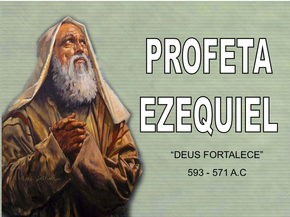 DEUS FORTALECE 593 - 571 A.C