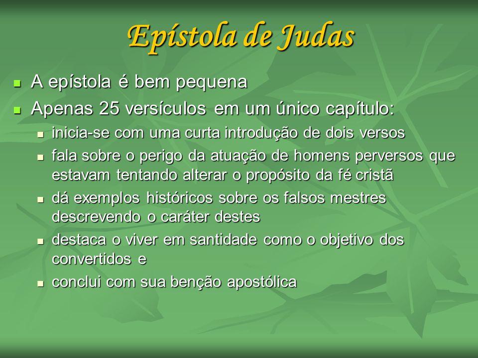 A epístola é bem pequena A epístola é bem pequena Apenas 25 versículos em um único capítulo: Apenas 25 versículos em um único capítulo: inicia-se com