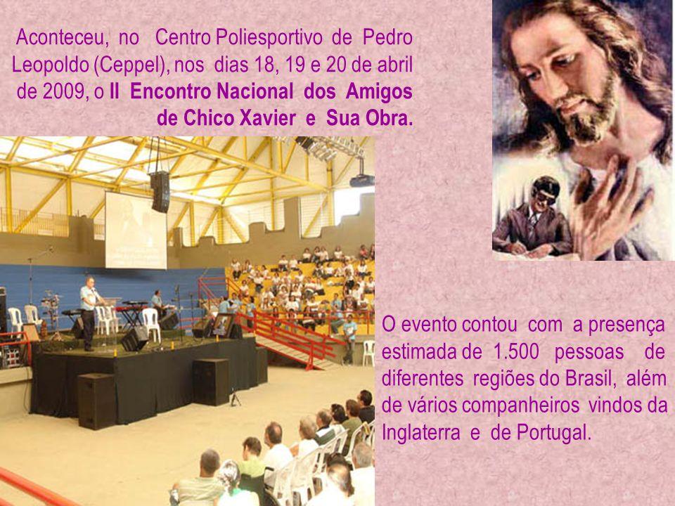 O evento contou com a presença estimada de 1.500 pessoas de diferentes regiões do Brasil, além de vários companheiros vindos da Inglaterra e de Portugal.