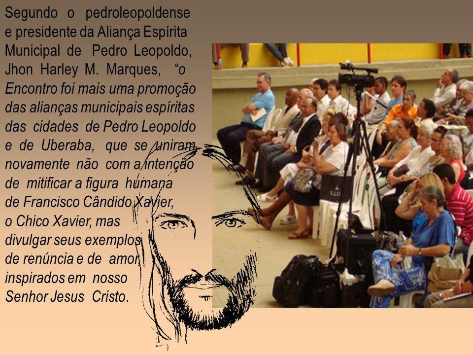 O evento contou com a presença estimada de 1.500 pessoas de diferentes regiões do Brasil, além de vários companheiros vindos da Inglaterra e de Portug