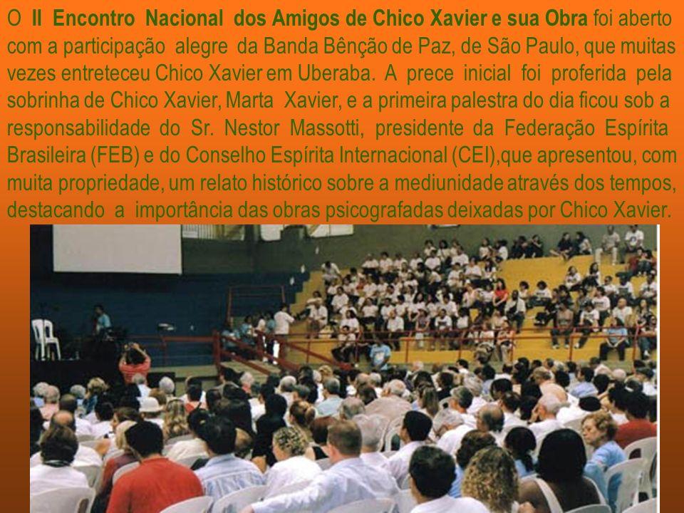 Muitos expositores convidados falaram sobre a vida e as obras de Chico Xavier, dentre eles Geraldo Lemos Neto,diretor do Vinha de Luz–Serviço Editoria