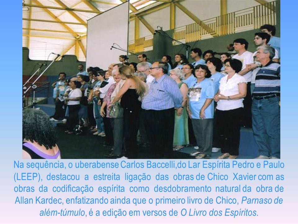 O II Encontro Nacional dos Amigos de Chico Xavier e sua Obra foi aberto com a participação alegre da Banda Bênção de Paz, de São Paulo, que muitas vez