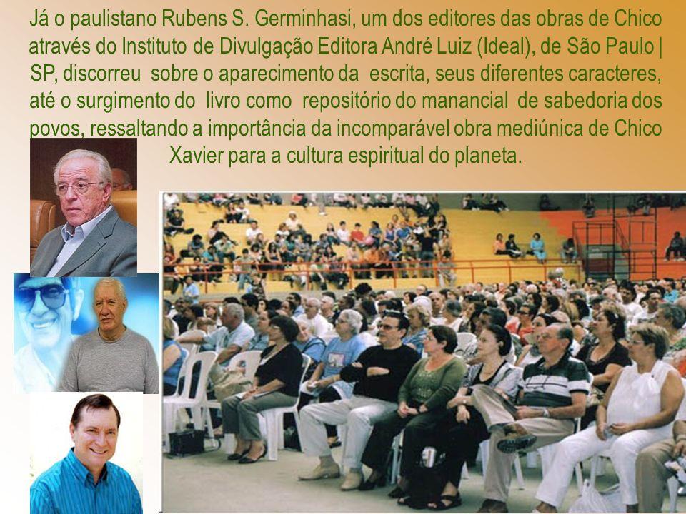 Já o paulistano Rubens S.