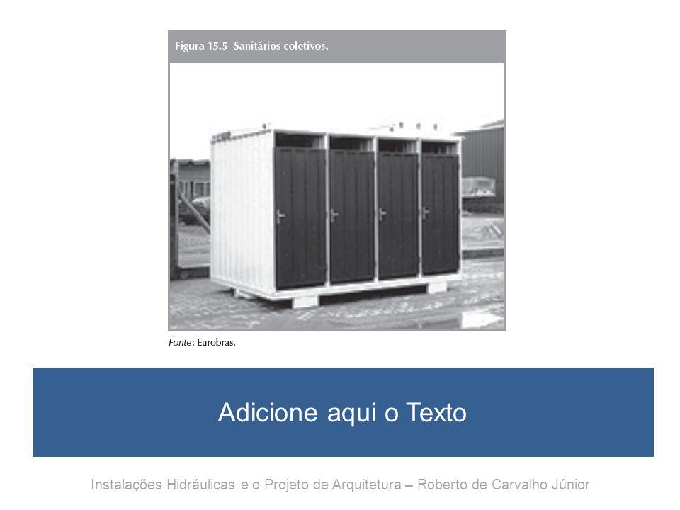 Instalações Hidráulicas e o Projeto de Arquitetura – Roberto de Carvalho Júnior