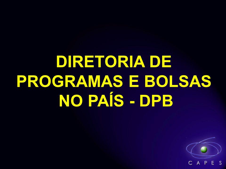 DIRETORIA DE PROGRAMAS E BOLSAS NO PAÍS - DPB