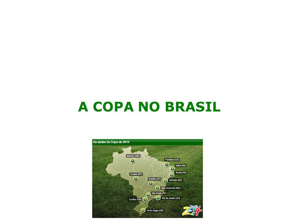 A COPA NO BRASIL