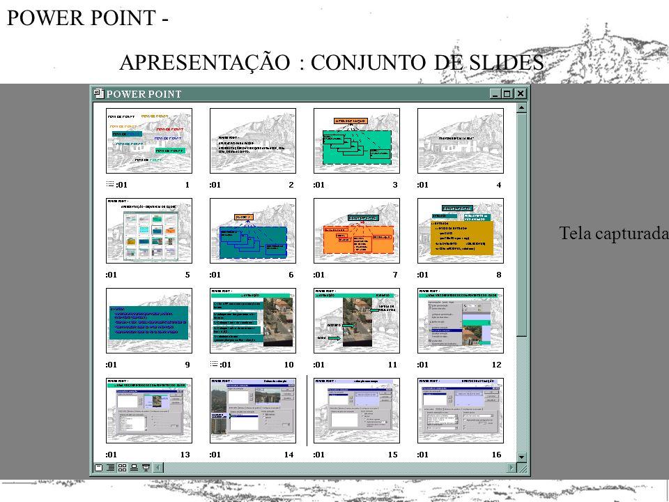Aula apresentações interativas - BOTÕES.PPT Ver as apresentações: exemplo6 - outra vez botôes exemplo7.- tabelas_gráficos