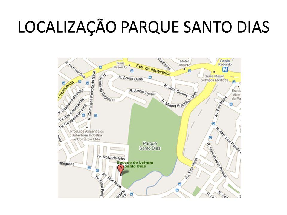 LOCALIZAÇÃO PARQUE SANTO DIAS